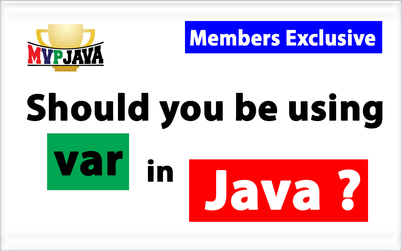 The Controversy of var in Java