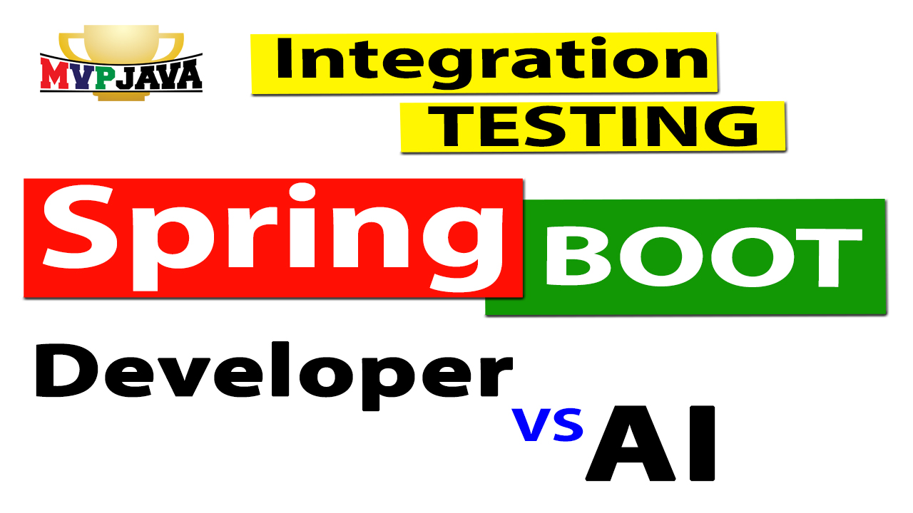 Spring Boot Integration Testing. Can AI write tests better than you?